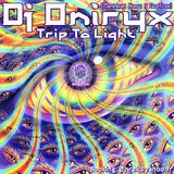 Dj Oniryx (Maninkari Crew ~ GoaTrax) - Trip To Light (16-09-2012)