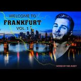 Kid Juzey - Welcome To Frankfurt Vol. 1