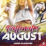 VALLENATO AUGUST 2017 DJ JUNIOR MIX Ft DJ JORGE ALEXANDER