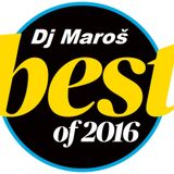 Dj Maroš- Best of 2016