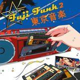FUJI FUNK VOL. 2 - RARE FUNK AND BOOGIE MADE IN JAPAN