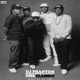 DJ PHANTOM - N.W.A. CLASSICS