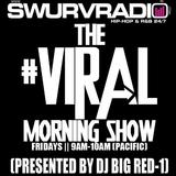 SwurvRadio.com || The #Viral Morning Show w/ DJ Big Red-1 ||6.15.2012