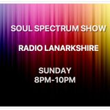 Soul Spectrum Show, Radio Lanarkshire 6.10.2019