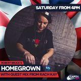 CAPITAL XTRA Robert Bruce's Homegrown Guest Mix 28/04/18