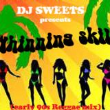 "DJ Sweets presents: ""WHINNING SKILL"" (early 90s Reggae)"