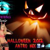 HALLOWEEN PARTY 2012 ANTRO MIX INTRO