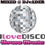 Disco House Mix - Vol 1 (Mixed @ DjvADER)