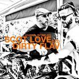 Journal Intime *23 - DIRTY LOVE (Dirty FLAV b2b Scot LOVE)