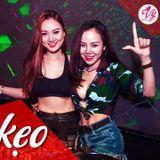 NST_ Nhạc Kẹo Ke *Là Gì Vậy Hả Chế ? _ DJ Tùng Tee Mix