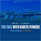 The Face #123 - Summer Vibes w/ Kurtis Powers (11/06/17)