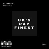 @djtommyo - UK's RAP FINEST 4.0 (SKRAPZ, GIGGS, J HUS, MOSTACK, NOT3S, AJ TRACEY, C BIZ, FREDO)