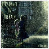 DJ XLarge - Let's Dance In The Rain