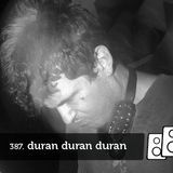 Soundwall Podcast #387 by Duran Duran Duran