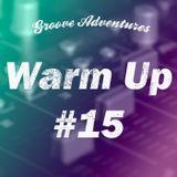 Warm Up #15 - Deep House Mix (Live)