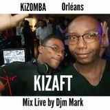 KIZAFT Mix Live DJM Mark KIZOMBA  5 Oct 17 à Orlèans