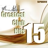 @ Greatest Club Hits Radio Mix Vol. 15
