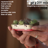 em's DIY mixtape 2008: imagining a second disc