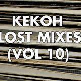 Kekoh - Lost Mixes (Vol 10)