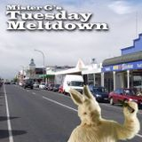 Mister G's Tuesday Meltdown - Show #73 - Live From Thames!  ...a visit with Mojo Buzz