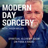Modern Day Sorcery with Jason Miller : Spiritual Alchemy Show