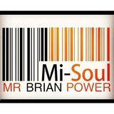 Mr Brian Power 'The Soul House Radio Show' / Mi-Soul Radio / Sat 9pm - 11pm / 04-11-2017
