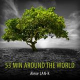 53 MIN AROUND THE WORLD