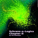 Schranz-o-Logics Chapter II By The Antemyst 02-06-2011