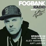 Fogbank Radio with J Paul Getto: Episode 02