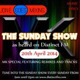 JGM370: The Sunday Show MK Special (Distinctfm.com 20th April 2014)