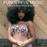 Funderful Music [ Soul&Funk Roadtrip by Mr.K ]