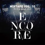 Encore Mixtape 10 (Mixed by Snelle Jelle)