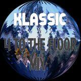 Klassic - 4 To The Floor Mix