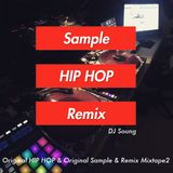 original HIP HOP & original sample & Remix Mixtape2