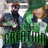 "FREEWAY & DJ BIG JEFF PRESENTS ""THE CREATION"""