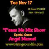 Guest Mix for the Tease Me Mix Show 11-17-15