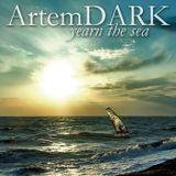ArtemDARK - Yearn The Sea