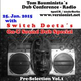 On-U Sound Dub Special - the Switch Docta pre-selection pt.1