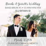 Brooke & Garret's Wedding 15 Minute Band Break #1