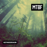 Guesthouse Podcast #002 - MTBF