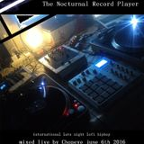 The Nocturnal record Player - June 2016