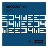 4Weed Basscast #3 - Babe Roots