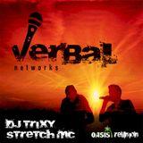 DJ Trixy - Stretch MC - Verbal Networks Solo Sets