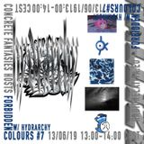 Forbidden Colours w/ Hydrarchy - 12/06/2019