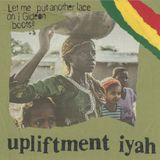 UPLIFTMENT IYAH