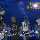FLEX BANGER