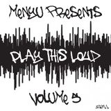 menyu presents: play this loud (volume five)