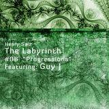 "Henry Saiz & Guy J - The Labyrinth 06 ""Progressions"" Guestmix 2009"