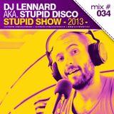 Dj Lennard aka. Stupid Disco - Stupid Show 034