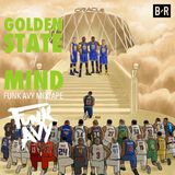 A GOLDEN STATE OF MIND (Funk Avy Mixtape)